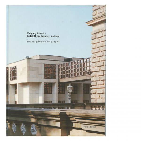 Wolfgang Hänsch − Architekt der Dresdner Moderne