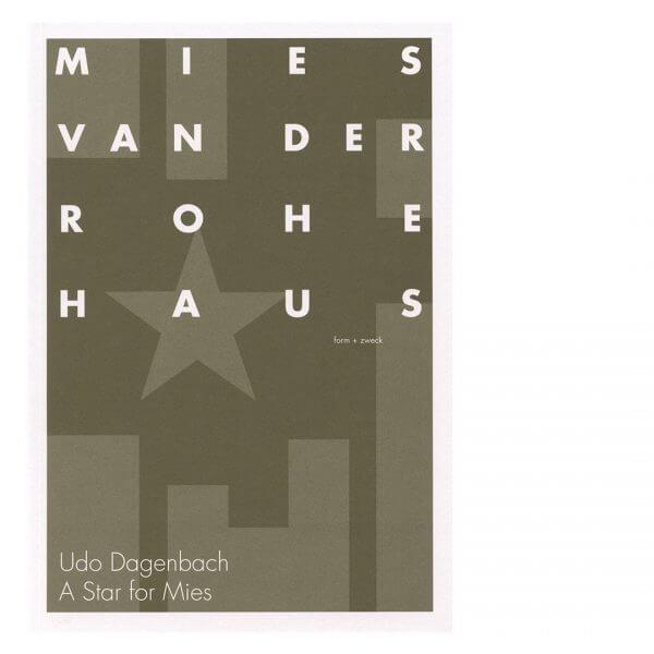 Udo Dagenbach: a star for Mies