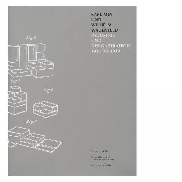 Karl Mey und Wilhelm Wagenfeld Industrie- und Designgeschichte 1935 bis 1939 WALTER SCHEIFFELE