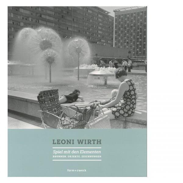 Leoni Wirth: Spiel mit den Elementen Brunnen. Objekte. Zeichnungen